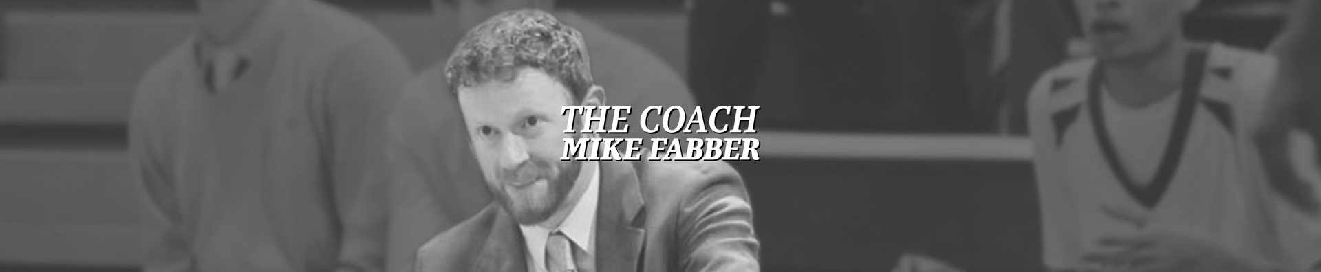 Coach Mike Fabber