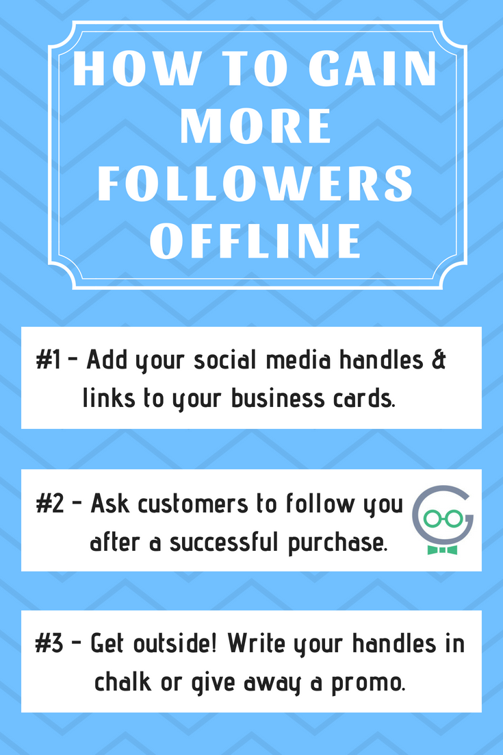 HOW TO GAIN MORE FOLLOWERS OFFLINE