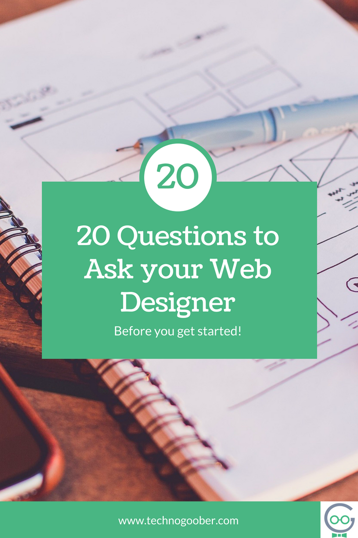 20 Questions to Ask your Web Designer